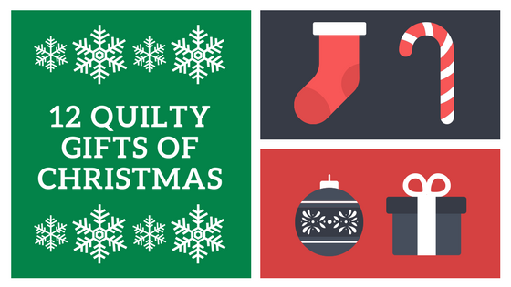 12 Quilty Gifts of Christmas.png